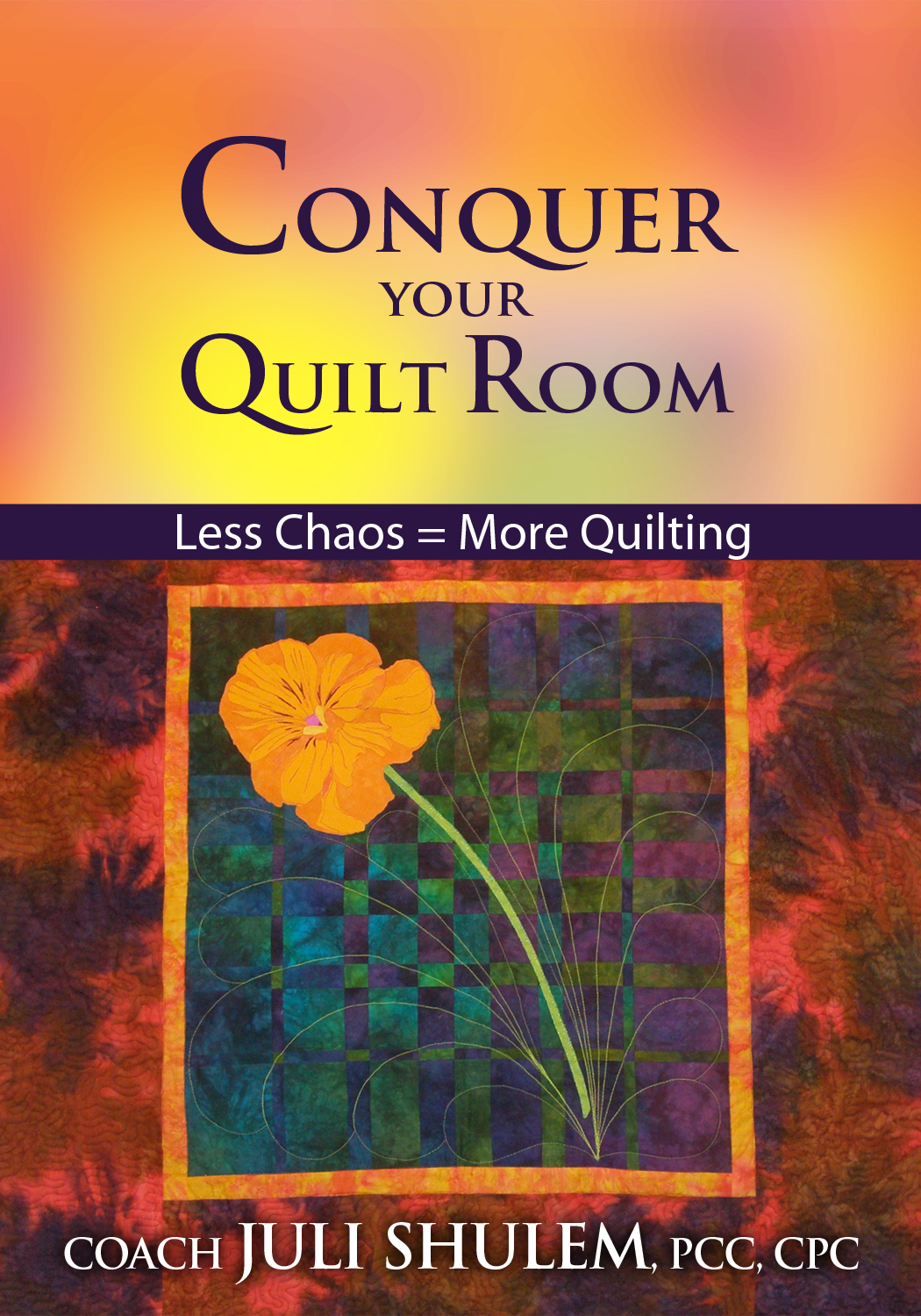 Conquer Your Quilt Room